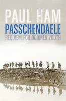 Cover of Passchendaele: Requiem for doomed youth