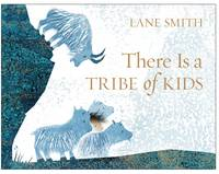 Cover of There is a tribe of kids