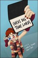 Cover of Chicks Dig Time Lords