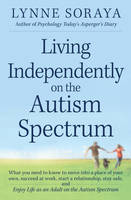 Cover of Living independently on the Autism spectrum