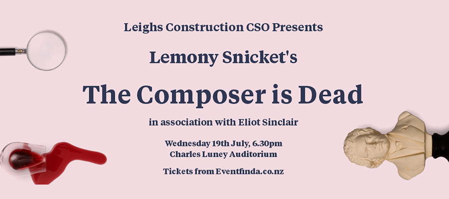 https://www.eventfinda.co.nz/2017/leighs-construction-cso-presents-the-composer-is-dead/christchurch