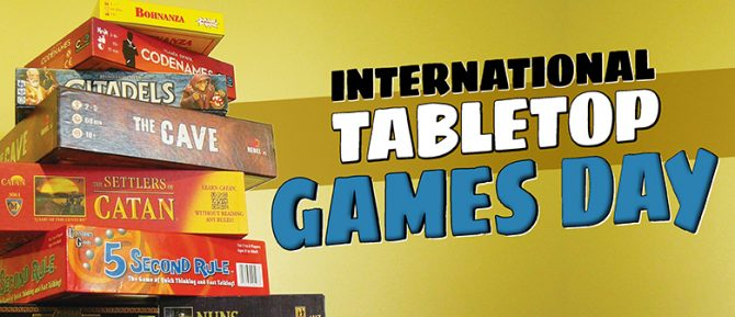 International Tabletop Games Day Saturday 28 April And More Fun
